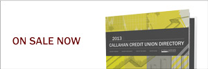 The 2013 Credit Union Directory - On Sale Now