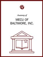 Anatomy Of MECU Of Baltimore