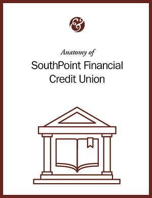 Anatomy Of SouthPoint Financial Credit Union