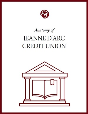 Anatomy Of Jeanne D'Arc Credit Union
