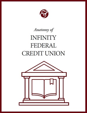 Anatomy Of Infinity Federal Credit Union