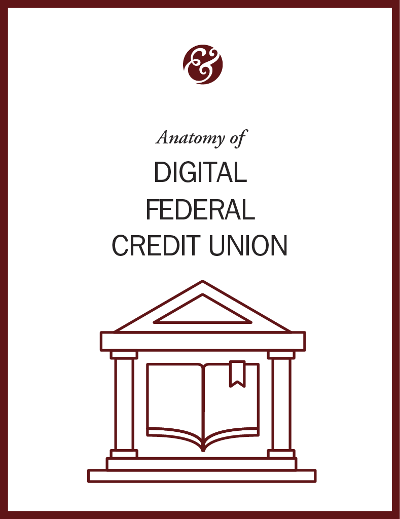 Anatomy Of Digital Federal Credit Union