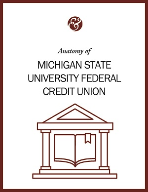 Anatomy Of Michigan State University Federal Credit Union