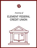 Anatomy Of Element Federal Credit Union