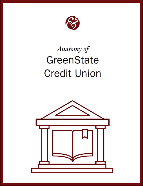Anatomy Of GreenState Credit Union