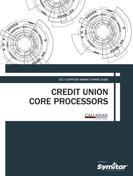 2017 Supplier Market Share Guide: Credit Union Core Processors Cover
