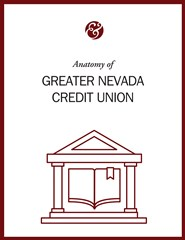 Anatomy Of Greater Nevada Credit Union
