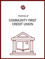 Anatomy Of Community First Credit Union